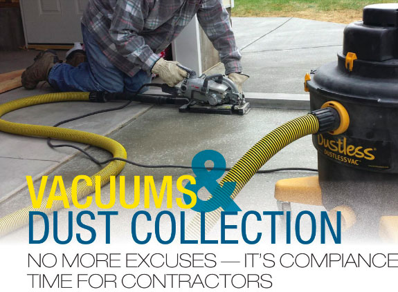 Vacuums & Dust Collection. No More Excuses - It's Compliance Time for Contractors.