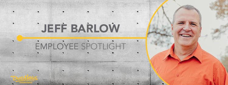 Dustless Employee Spotlight: Jeff Barlow